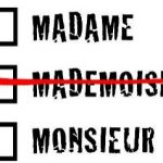 Don't call me 'mademoiselle': French feminists