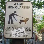 """And here's one extra - Dog poo on the streets of Paris: Granted it's not a French tradition but dog mess is synonymous with the capital's streets. Almost every Paris dweller has been scarred both mentally and physically by the abundant piles of crottes de chien that litter French Boulevards. But last October, Paris Mayor Bertrand Delanoë declared a """"war"""" on dog owners who refuse to clean up after their precious pooches, raising the €35 fine to €68. Will this wipe out the mess for ever?"""