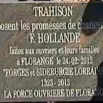 """6. CLOSED FACTORIES, broken promises. Industry had a torrid 12 months under Hollande. With plants owned by Goodyear and ArcelorMittal to shut down, workers made a headstone to Hollande's 'broken promises' (pictured). His government tried to sell the Goodyear plant. In February, the CEO of US tyremaker Titan wrote back <a href="""" http://www.thelocal.fr/page/view/us-ceo-mocks-french-factory-workers#.UX_jRxxkM_Y"""" target=""""_blank""""> How stupid do you think we are?</a>"""
