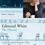 """Paris-based US author Pamela Druckerman claims White's THE FLANEUR: A STROLL THROUGH THE PARADOXES OF PARIS changed her perceptions of the capital. """"I read it soon after moving to Paris about ten years ago,"""" she says. 'White was the first person I encountered who acknowledged that, despite Paris's many charms, it is perfectly rational to feel adrift and even a bit depressed here. He made me feel like I wasn't nuts – and that I wasn't alone. Isn't that what books are for?"""""""