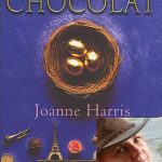 """Author and columnist Samantha Brick, says Joanna Harris's CHOCOLAT is the best book she has read about France. """"This beautifully written novel expertly weaves scene after scene cleverly, combining all of the senses - especially taste and touch - in an utterly magical narrative,"""" says Brick. """"Having lived in a rural French village for 5 years now, I truly believe she's captured the essence of life - especially the suspicion towards outsiders -that exists in the French countryside."""""""