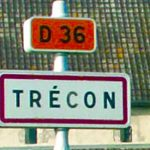 """Trécon - The village of """"Very stupid"""" or """"Big Idiot"""" (""""Très con"""", as it is written normally) is a little place in the Marne departement of north west France, just in case you ever feel like popping in. Though perhaps you wouldn't want to take a picture next to this sign...Photo: Association des Communes de France aux Noms Burlesque et Chantants"""