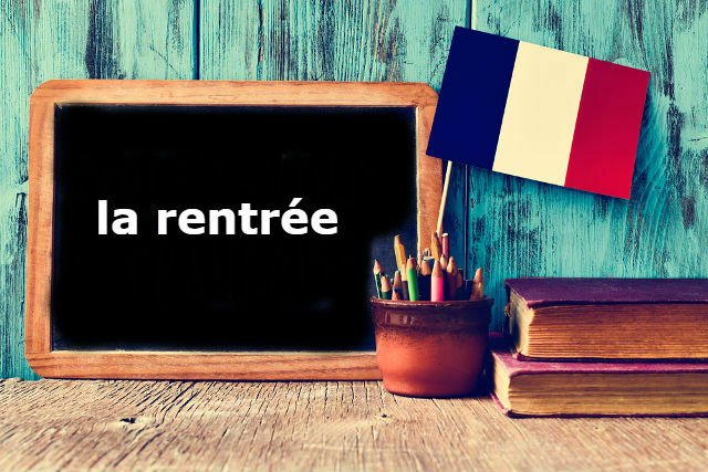 French Word of the Day: 'la rentrée' (is it that time already?)