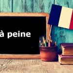 French Expression of the Day: à peine