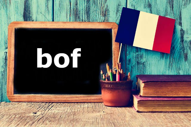 French word of the day: Bof