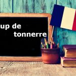 French Expression of the Day: Coup de tonnerre