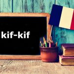 French Expression of the Day: kif-kif