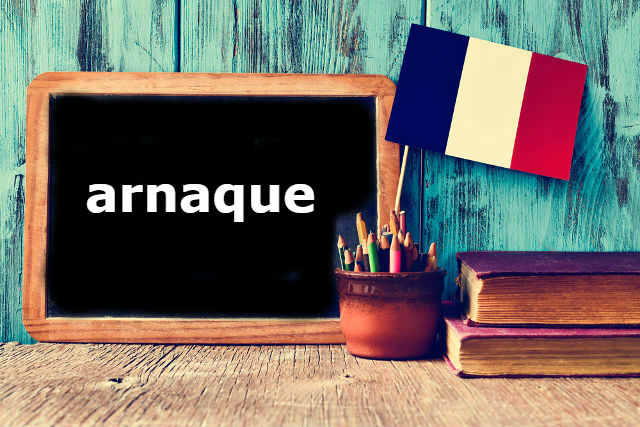 French Word of the Day: arnaque