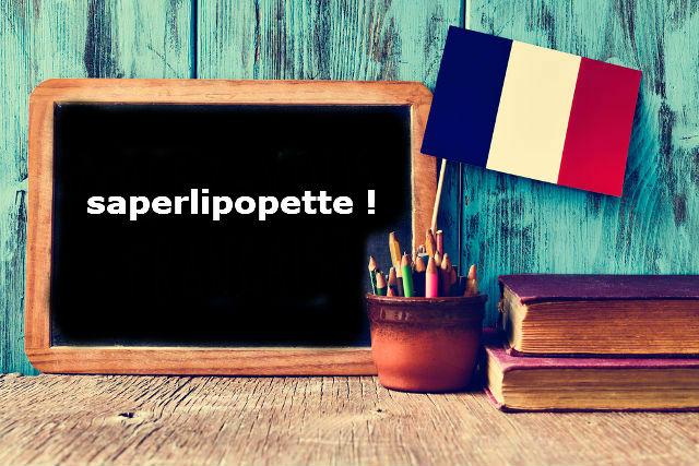 French Word of the Day: saperlipopette !