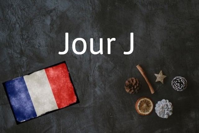 French word of the day: Jour J