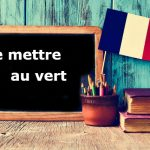 French Expression of the Day: se mettre au vert