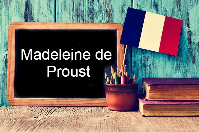 French Expression of the Day: Madeleine de Proust