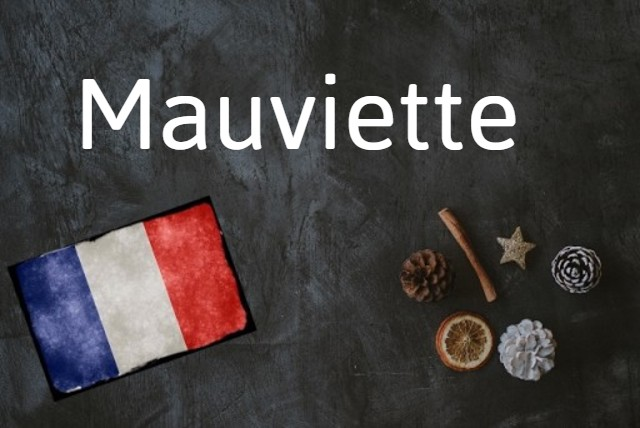 French word of the Day: Mauviette