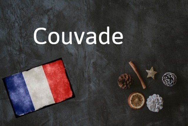 French word of the day: Couvade