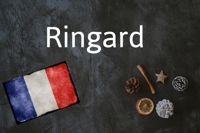 French word of the Day: Ringard