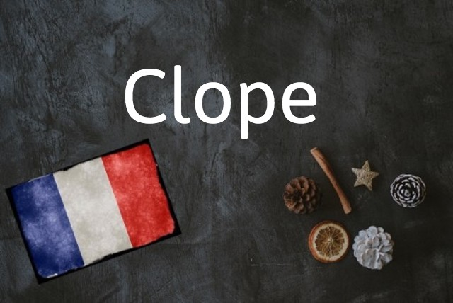 French word of the day: Clope