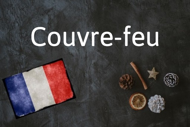 French word of the day: Couvre-feu