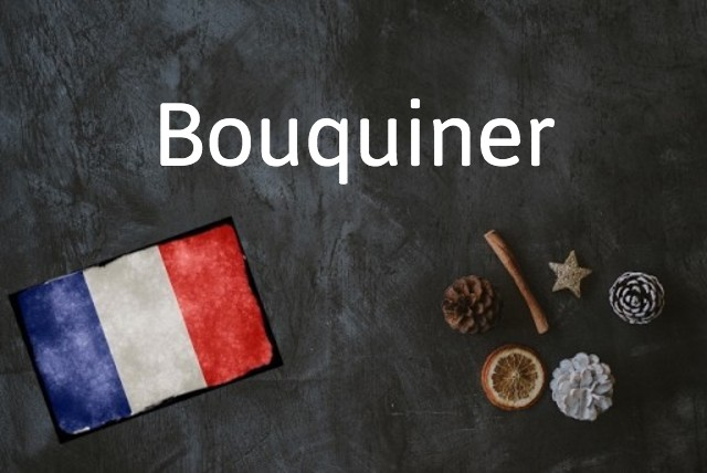 French word of the day: Bouquiner