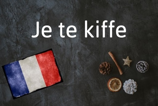 French word of the day: Kiffer