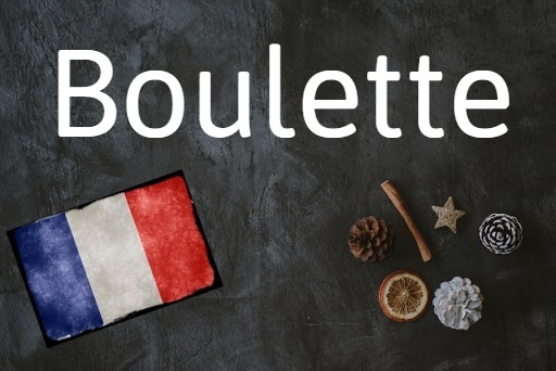 French word of the day: Boulette
