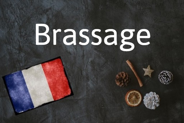French word of the day: Brassage