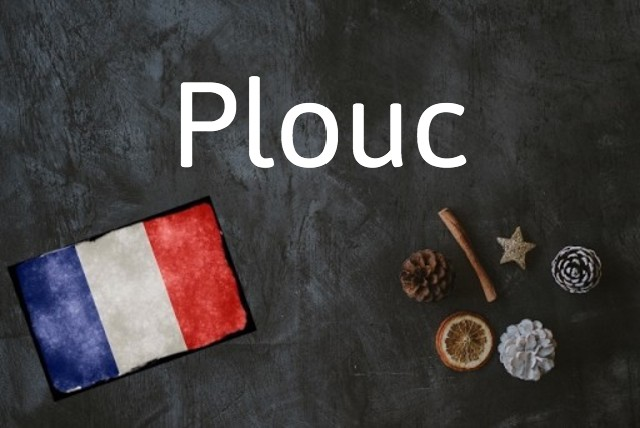 French word of the day: Plouc