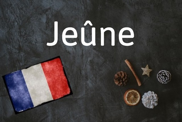 French word of the day: Jeûne