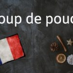 French expression of the day: Coup de pouce