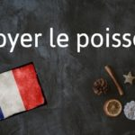 French expression of the day: Noyer le poisson