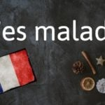 French expression of the day: T'es malade