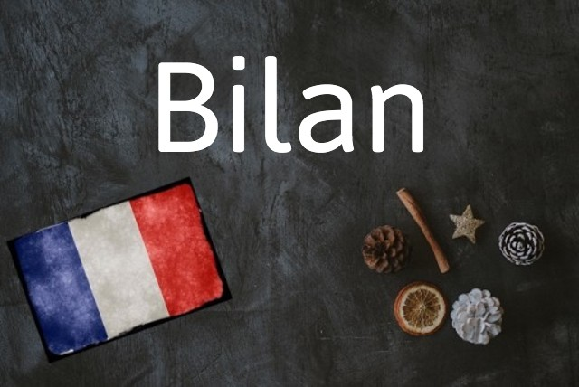 French word of the day: Bilan