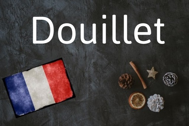 Word of the day: Douillet