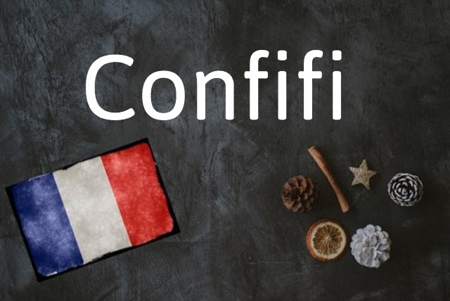 French word of the day: Confifi