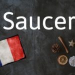 French word of the day: Saucer