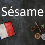 French word of the day: Sésame