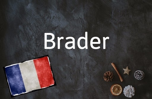 Word of the day: Brader