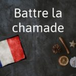 French phrase of the Day: Battre la chamade