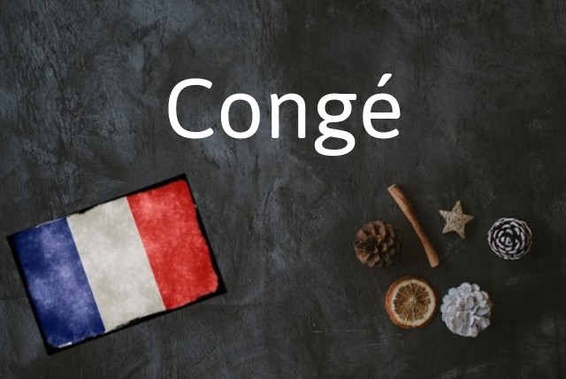 French word of the Day: Congé