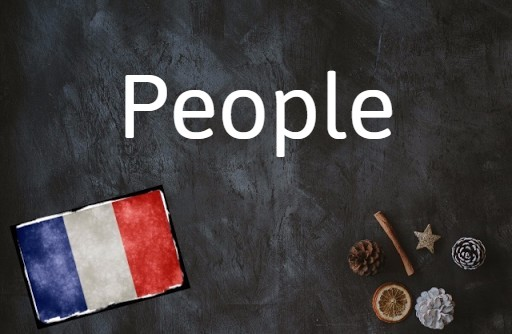 French word of the day: People