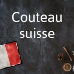 French phrase of the Day: Couteau suisse