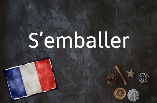 French phrase of the day: S'emballer